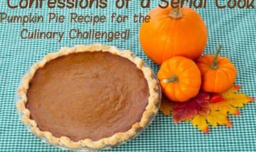 Confessions of a Serial Cook Pumpkin Pie for the Culinarily Challenged