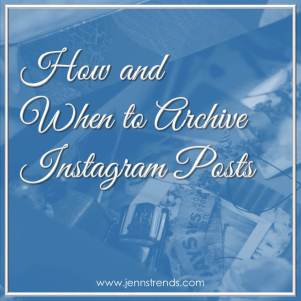 How and When to Archive Instagram Posts