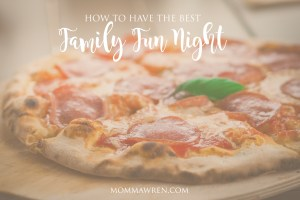 How to Have the BEST Family Fun Night