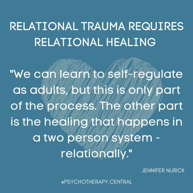 Relational Wounds Require Relational Healing