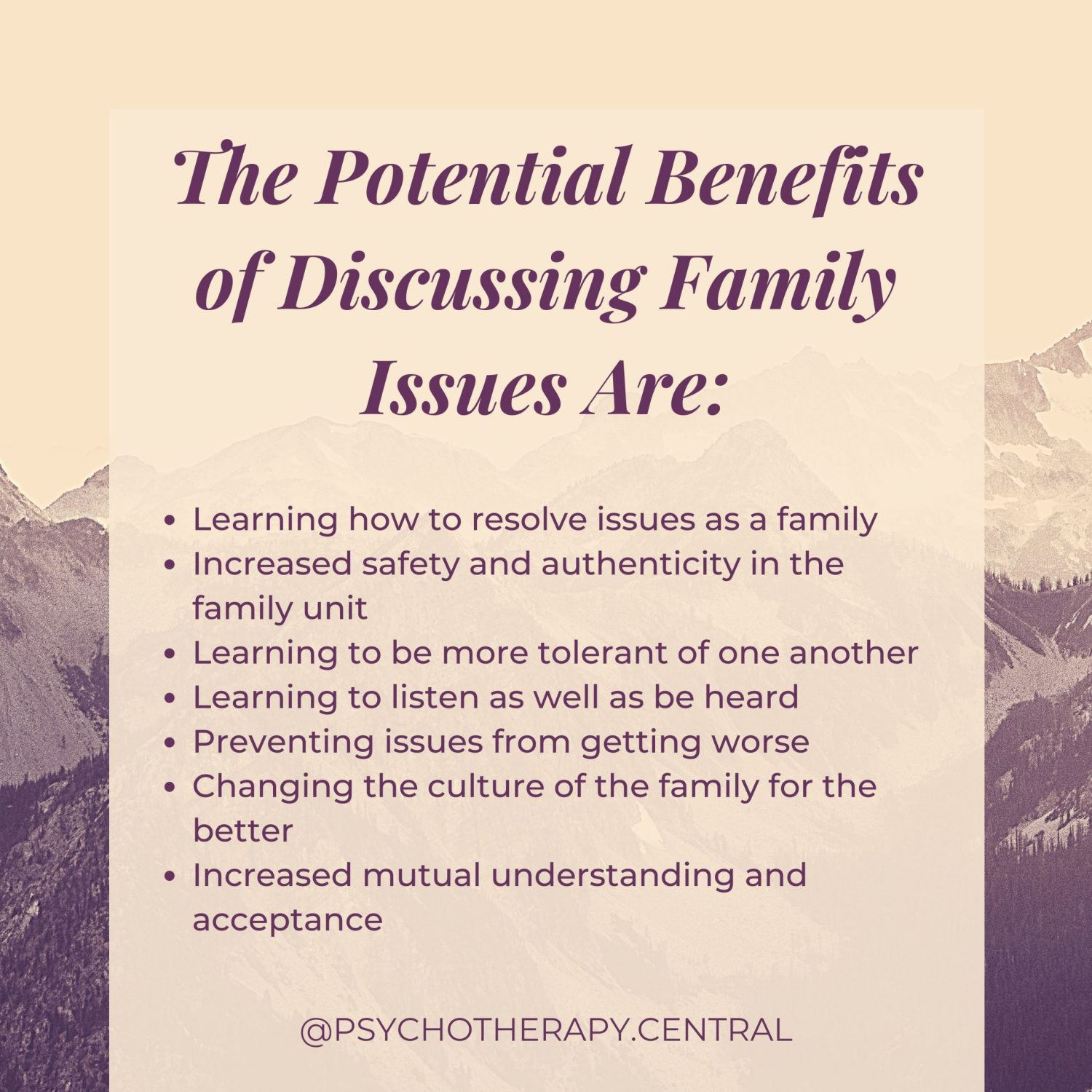 The Potential Benefits of Discussing Family Issues Are