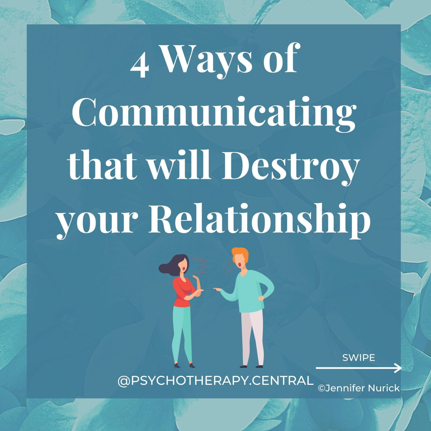 4 Ways of Communicating that will Destroy your Relationship