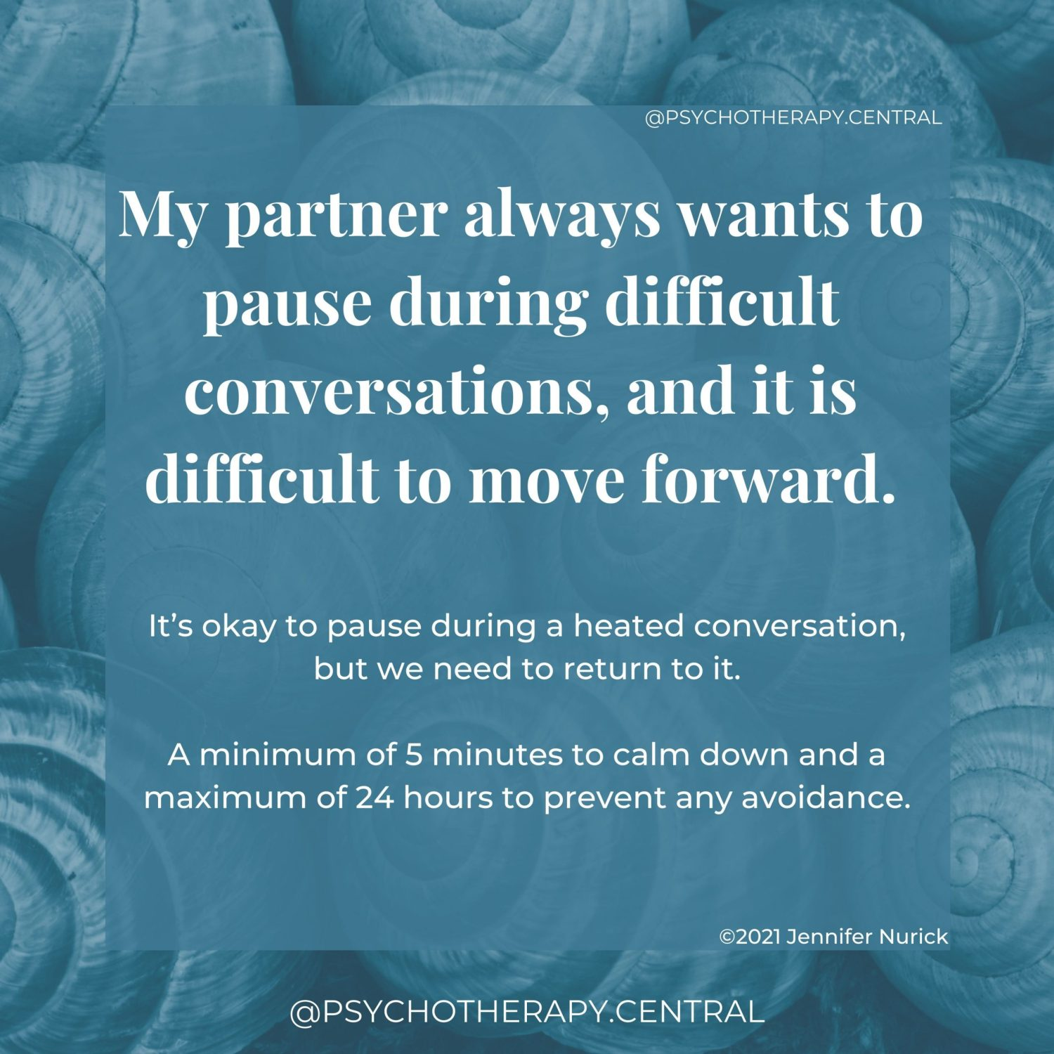 My partner always wants to pause during difficult conversations, and it is difficult to move forward.