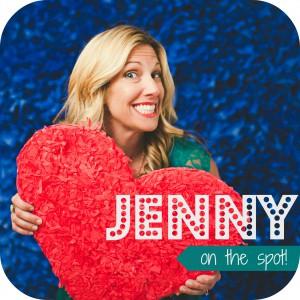 Jenny On the Spot! @jennyonthespot
