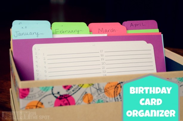 Make your own Birthday Card Organizer via @jennyonthespot