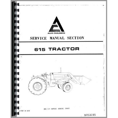 Allis Chalmers 615 Tractor Loader Backhoe Service Manual