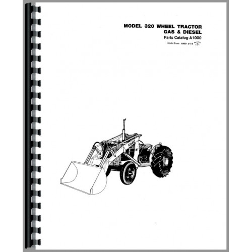 Case 320 Industrial Tractor Parts Manual (Construction