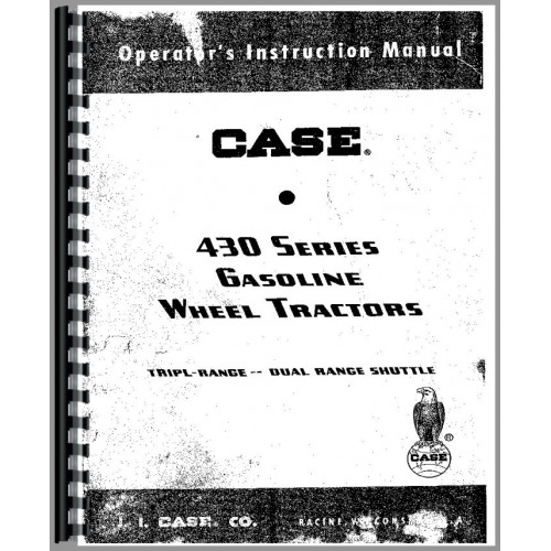 Case 430 Tractor Operators Manual (SN# 6144001-8262800)