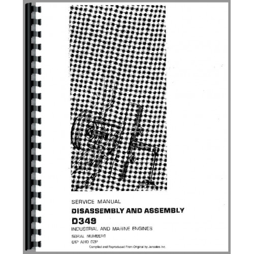 Caterpillar D349 Engine Service Manual (SN# 61P & up, 62P1