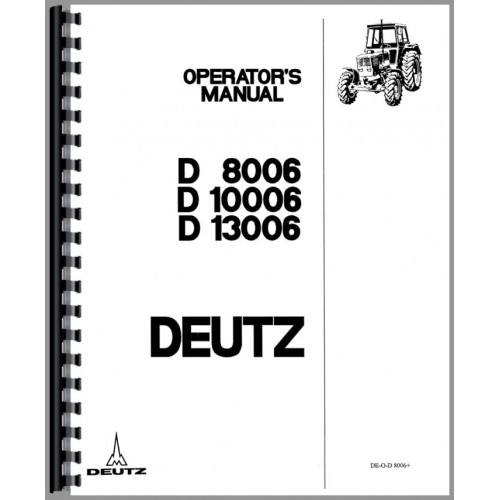 Deutz (Allis) D10006 Tractor Operators Manual