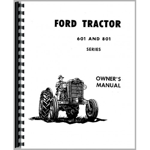 Ford 851 Tractor Operators Manual (1957-1961)