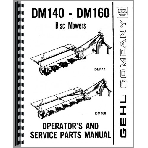 Gehl DM160 Disc Mower Service Manual