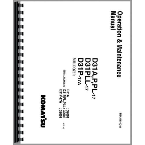 Komatsu D31P-17 Crawler Operators Manual (SN# 32003 and Up)