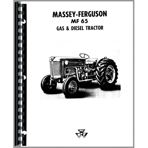 Massey Ferguson 65 Tractor Operators Manual (w/ or w/o