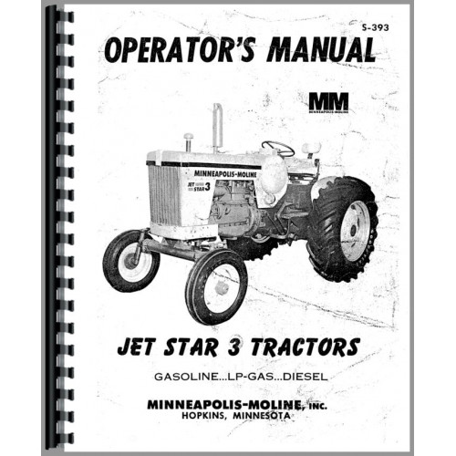 Minneapolis Moline Jet Star 3 Tractor Operators Manual