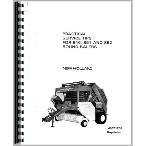 New Holland 851 Baler Practical Tips Service Manual