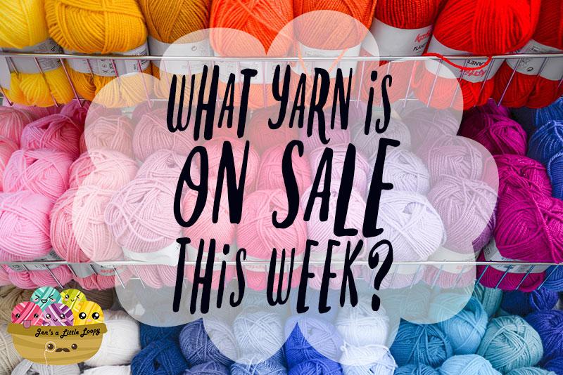 Craft Store Yarn Sales – Week of 11/26