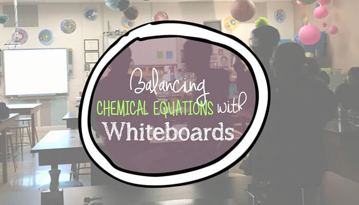 balancing equations with whiteboards