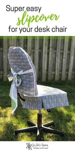 super easy slipcover for your desk chair
