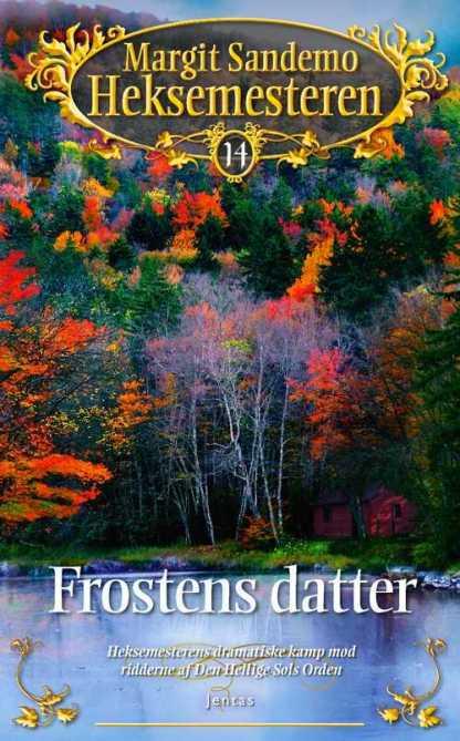 Heksemesteren 14 - Frostens Datter omslagsbillede