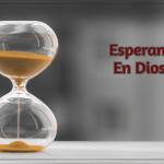 Esperando En Dios…