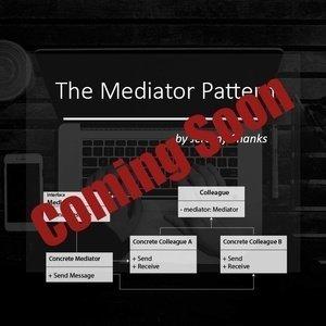 The Mediator Pattern