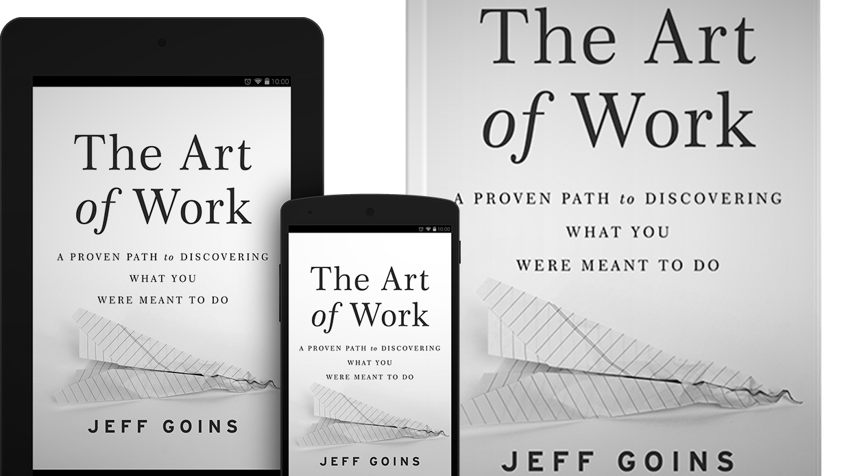 """The Art of Work"" Begins with Your Calling"