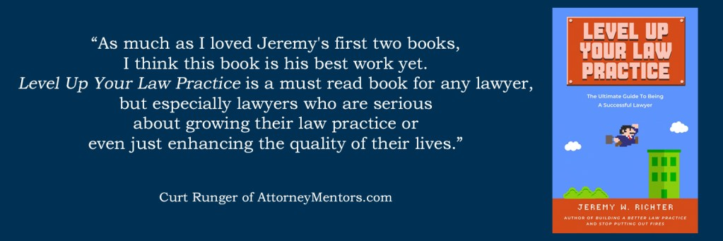 """New review from Memphis lawyer and founder of Attorney Mentors, Curt Runger: """"Level Up Your Law Practice is a must read book for any lawyer."""""""
