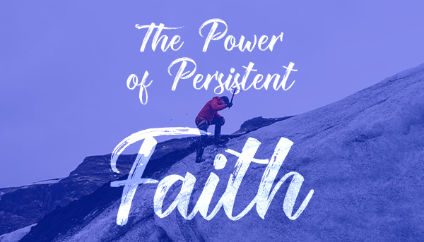 Image result for persistent faith