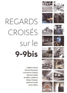 "catalogue exposition collective ""Regards croisés sur le 9-9bis"""