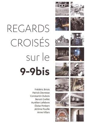 """catalogue exposition collective """"Regards croisés sur le 9-9bis"""""""