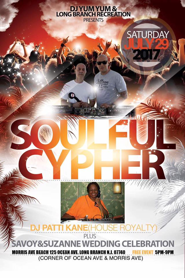Cpher DJ Yum Yum & Long Branch Recreation Presents Soulful Cypher