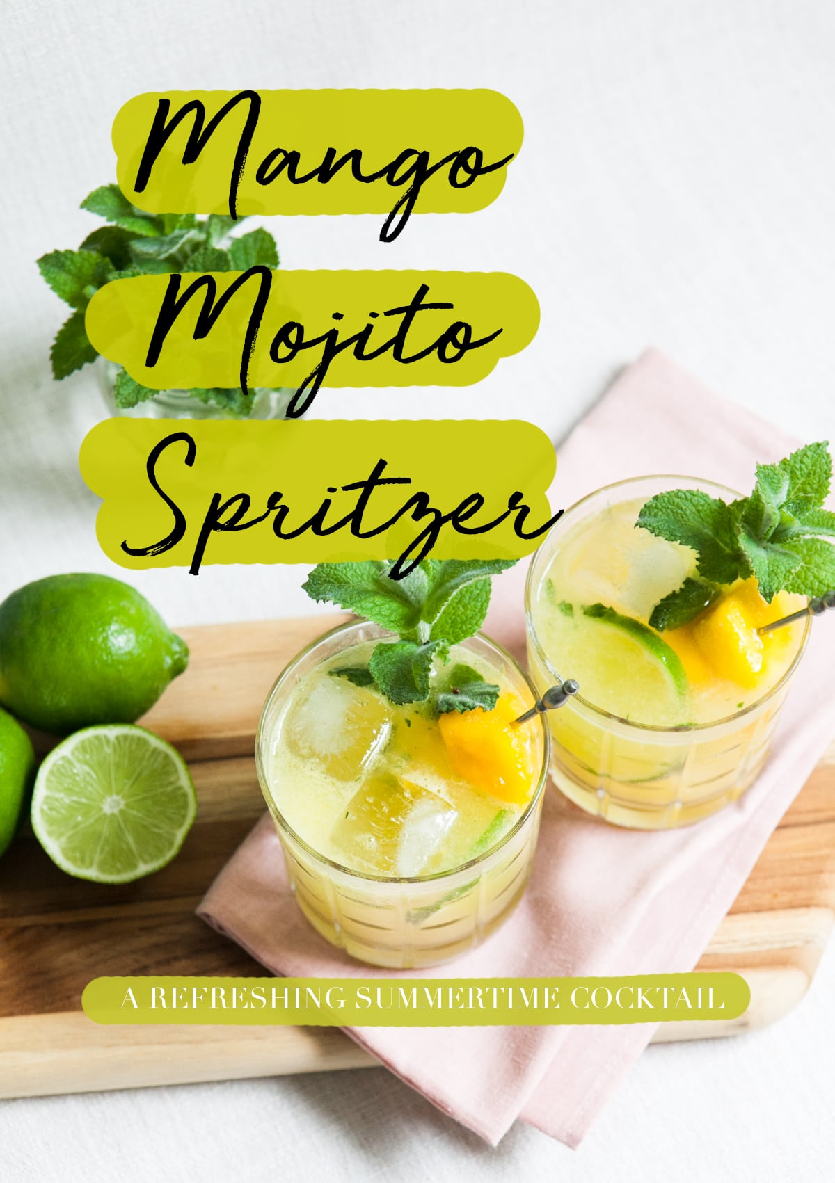 Mango Mojito Sprtizer | Easy Cocktail Recipe | Summer Cocktails | Jessica Brigham | Magazine Ready for Life