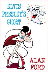 Elvis Presley's Ghost