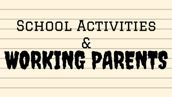 school activities and working parents