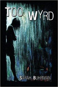 Too Wyrd
