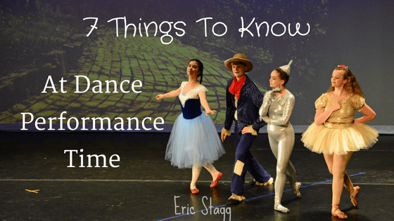 7 Things to Know at Dance Performance Time