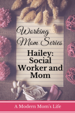 Hailey: Social Worker and Mom - Working Mom Series