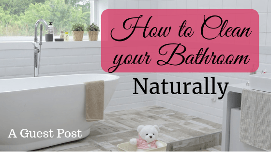 Clean your Bathroom Naturally