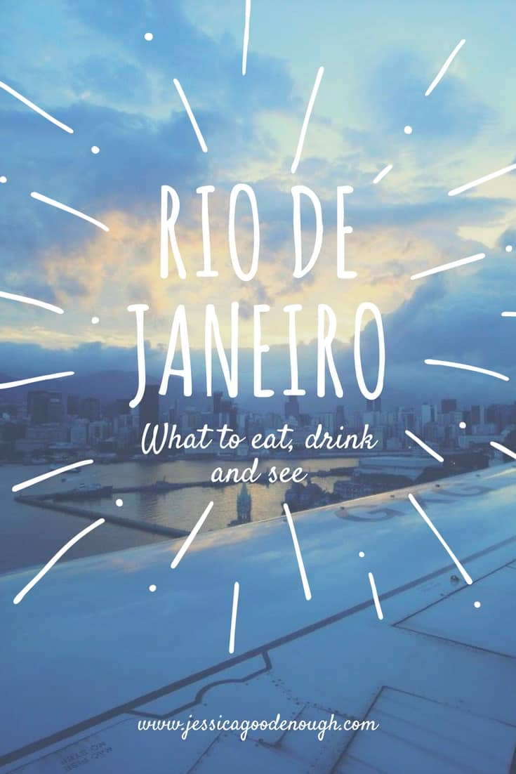 What to eat drink and see in Rio
