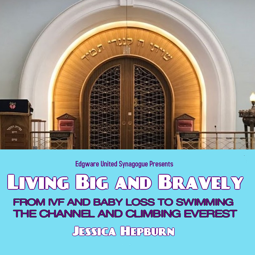 Edgware Synagogue webinar: Jessica Hepburn speaks on IVF, baby loss, Channel swimming and mountain climbing