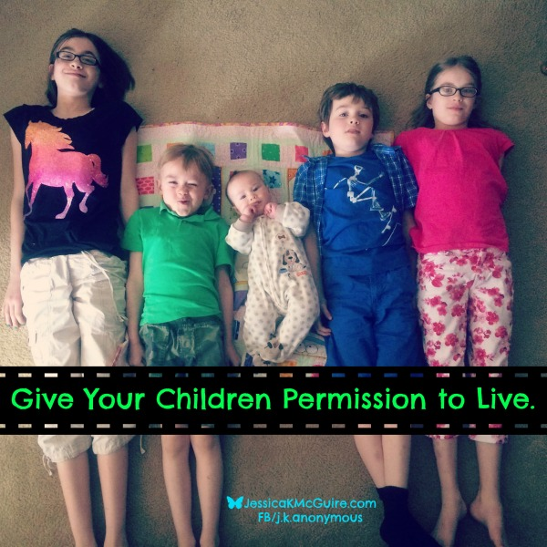 give children permission to live