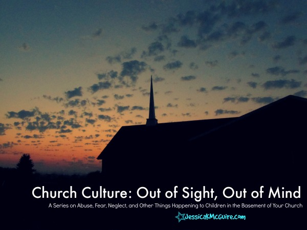 Church Culture Series Out of sight Out of mind jkmcguire