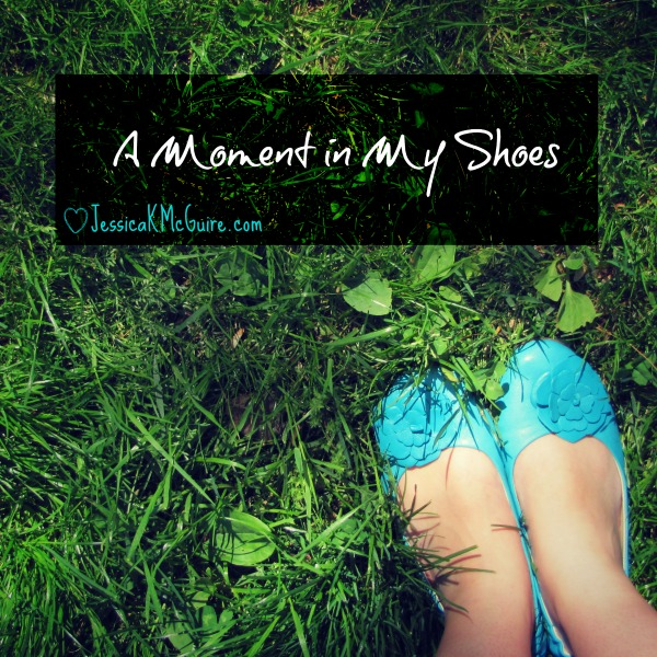 a moment in my shoes jkmcguire