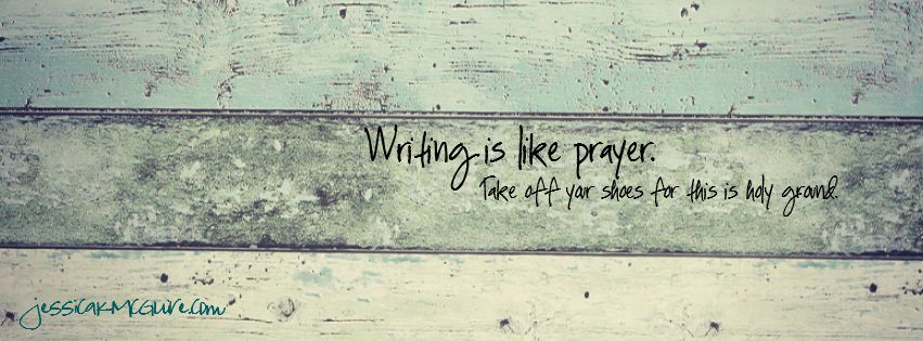 writing is like prayer FBcoverphoto jkmcguire