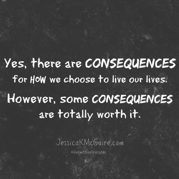 consequences are worth it jkmcguire