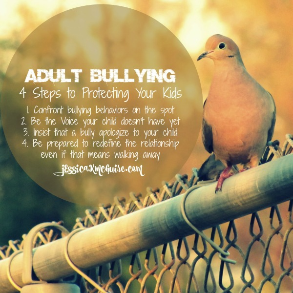 adult bullying 4 steps to protecting your kids