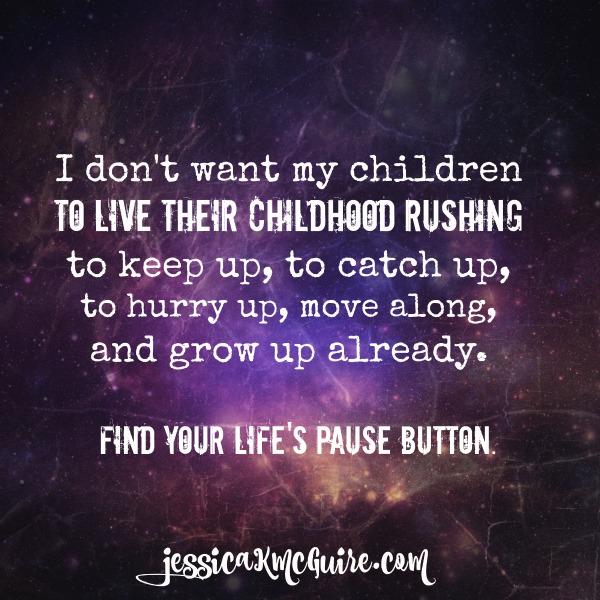 childhood spent rushing