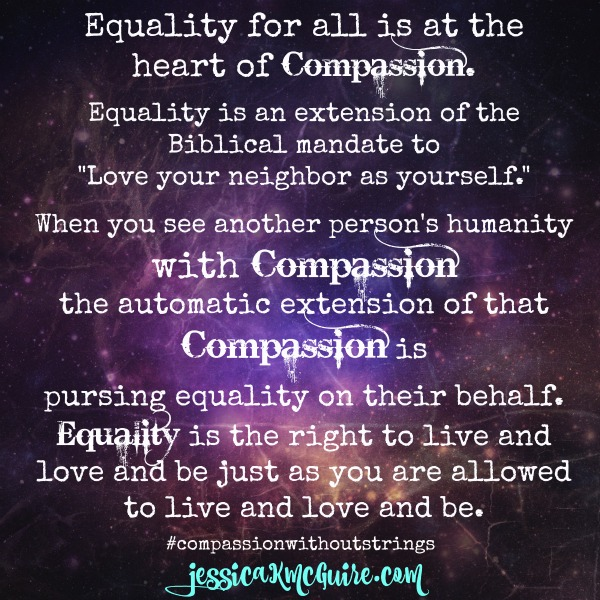 equality is at the heart of compassion