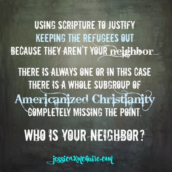 refugees out who is your neighbor